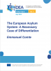 The European Asylum System: A Necessary Case of Differentiation.